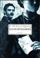 Couverture du livre « Le cousin Bazilio » de Jose Maria Eca De Queiros aux éditions Chandeigne