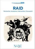 Couverture du livre « Le RAID » de Jean-Marc Tanguy aux éditions Nane