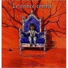 Couverture du livre « Prince comblé » de Frederique Rich aux éditions Petites Vagues