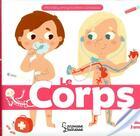 Couverture du livre « Le corps » de Anne Royer et Aurelie Vitali aux éditions Larousse
