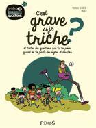Couverture du livre « C'est grave si je triche ? » de Halfbob et Marianne Doubrere aux éditions Fleurus