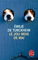 Couverture du livre « Le joli mois de mai » de Emilie De Turckheim aux éditions Lgf