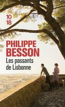 Couverture du livre « Les passants de Lisbonne » de Philippe Besson aux éditions 10/18
