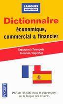 Couverture du livre « Dictionnaire économique, commercial & financier ; espagnol/français, francés/español » de Jean Chapron aux éditions Pocket