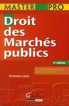 Couverture du livre « Droit des marchés publics (5e édition) » de Christophe Lajoye aux éditions Gualino