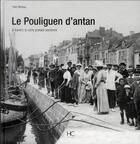 Couverture du livre « Le Pouliguen d'antan » de Yves Moreau aux éditions Herve Chopin