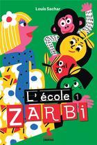 Couverture du livre « L'école Zarbi T.1 » de Louis Sachar aux éditions Mediaspaul