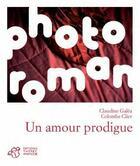 Couverture du livre « Un amour prodigue » de Claudine Galea et Colombe Clier aux éditions Thierry Magnier