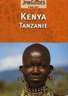 Couverture du livre « CAP SUR ; Kenya ; Tanzanie » de Claude Herve-Bazin aux éditions Jpm
