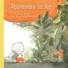 Couverture du livre « Apprendre la vie » de Edgar Morin et Barroux et Martine Lani-Bayle aux éditions L'initiale