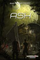 Couverture du livre « Ash » de Jean-Michel Calvez aux éditions Atria