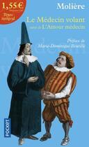 Couverture du livre « Le médecin volant ; l'amour médecin » de Moliere aux éditions Pocket