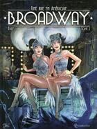 Couverture du livre « Broadway, une rue en Amérique t.2 » de Djief aux éditions Soleil