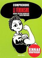 Couverture du livre « Comprendre le féminisme » de Marie-Helene Bourcier et Alice Moliner aux éditions Max Milo
