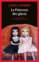 Couverture du livre « La princesse des glaces » de Camilla Lackberg aux éditions Actes Sud