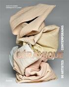 Couverture du livre « Céramique ; 90 artistes contemporains » de Charlotte Vannier et Veronique Pettit Laforet aux éditions Pyramyd