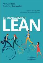 Couverture du livre « Le management lean (2e édition) » de Michael Balle aux éditions Pearson