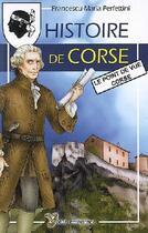 Couverture du livre « Histoire de Corse ; le point de vue Corse » de Francescu-Maria Perfettini aux éditions Yoran Embanner