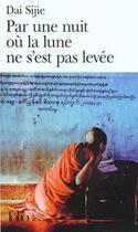 Couverture du livre « Par une nuit où la lune ne s'est pas levée » de Sijie Dai aux éditions Gallimard