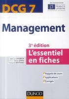 Couverture du livre « DCG 7 ; management en 20 fiches (3e édition) » de Francois Bertrand et Jean-Luc Charron et Sabine Separi aux éditions Dunod