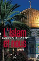 Couverture du livre « L'islam et nous » de Josse D aux éditions Cerf