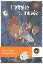 Couverture du livre « L'affaire du musée » de Arthur Tenor aux éditions Magnard
