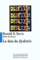 Couverture du livre « Le don de dyslexie » de Ronald D. Davis aux éditions Desclee De Brouwer