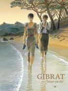 Couverture du livre « L'hiver en été » de Jean-Pierre Gibrat et Rebecca Manzoni aux éditions Daniel Maghen