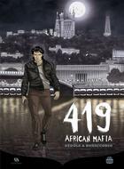Couverture du livre « 419 african mafia » de Loulou Dedola et Lelio Bonaccorso aux éditions Ankama