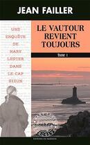 Couverture du livre « Le vautour revient toujours » de Jean Failler aux éditions Palemon