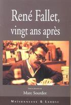 Couverture du livre « Rene Fallet Vingt Ans Apres » de Sourdot M aux éditions Maisonneuve Larose