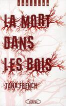 Couverture du livre « La mort dans les bois » de Tana French aux éditions Michel Lafon