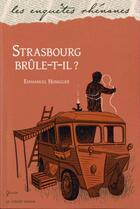 Couverture du livre « Strasbourg brûle-t-il ? » de Emmanuel Honegger aux éditions Le Verger