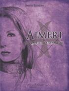 Couverture du livre « Aimeri et la quête douloureuse t.4 » de Samuel Sadaune et Christine Corniolo-Baillot aux éditions Millefeuille