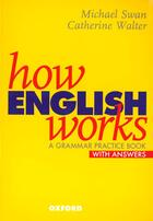 Couverture du livre « How English Works Avec Cle » de Walter Swan aux éditions Oxford University Press