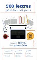 Couverture du livre « 500 lettres pour tous les jours » de Collectif aux éditions Larousse