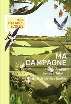 Couverture du livre « Ma campagne » de Pierre Rigaux et Arnaud Tetelin aux éditions Belin
