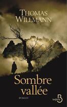 Couverture du livre « Sombre vallée » de Thomas Willmann aux éditions Belfond