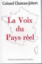 Couverture du livre « La voix du pays réel » de Pierre Chateau-Jobert aux éditions Nel