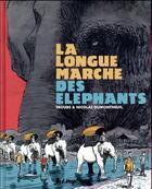 Couverture du livre « La longue marche des éléphants » de Nicolas Dumontheuil et Troub'S aux éditions Futuropolis