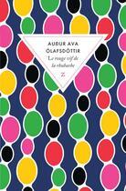 Couverture du livre « Le rouge vif de la rhubarbe » de Audur Ava Olafsdottir aux éditions Zulma