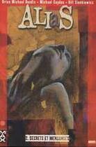 Couverture du livre « Alias t.2; secrets et mensonges » de Bill Sienkiewicz et Michael Gaydos et Brian Michael Bendis aux éditions Marvel France