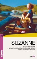 Couverture du livre « Suzanne ; scénario du film » de Katell Quillevere et Mariette Desert aux éditions Lettmotif