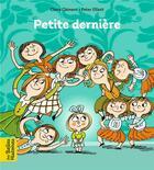 Couverture du livre « Petite dernière » de Claire Clement et Peter Elliott aux éditions Bayard Jeunesse