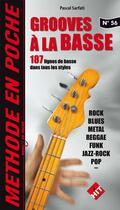 Couverture du livre « Music En Poche N 56 Les Grooves A La Basse » de Pascal Sarfati aux éditions Hit Diffusion
