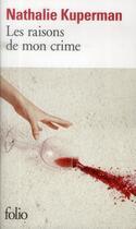 Couverture du livre « Les raisons de mon crime » de Nathalie Kuperman aux éditions Gallimard