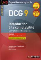 Couverture du livre « DSCG 9 ; introduction à la comptabilité ; manuel (édition 2010/2011) » de Alain Burlaud aux éditions Foucher