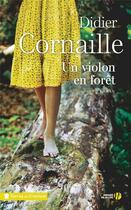 Couverture du livre « Un violon en forêt » de Didier Cornaille aux éditions Presses De La Cite