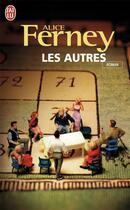 Couverture du livre « Les autres » de Alice Ferney aux éditions J'ai Lu