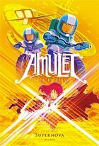 Couverture du livre « Amulet T.8 ; super nova » de Kazu Kibuishi aux éditions Akileos